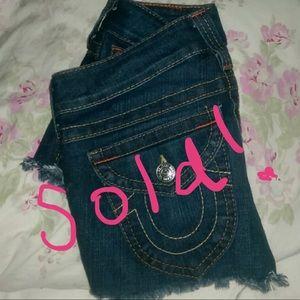 SOLD! True Religion cutoff shorts
